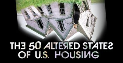 The 50 Altered States of U.S. Housing